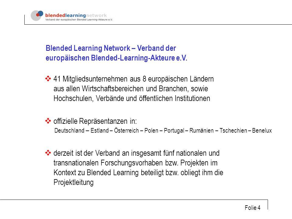 Folie 4 Blended Learning Network – Verband der europäischen Blended-Learning-Akteure e.V.