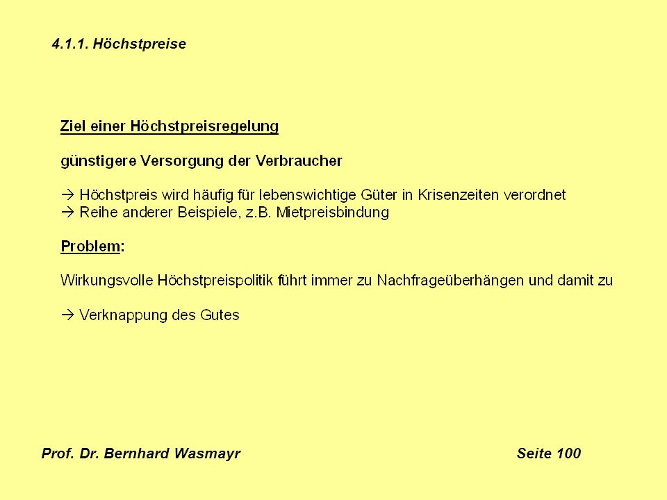 Prof. Dr. Bernhard Wasmayr Seite 100 4.1.1. Höchstpreise