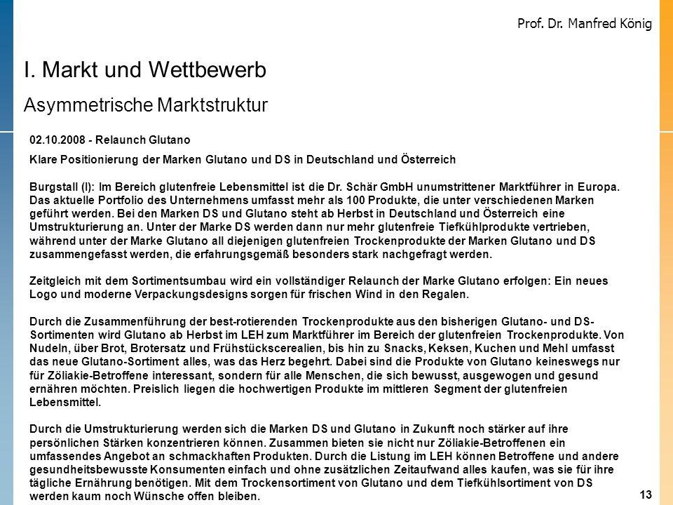 13 Prof. Dr. Manfred König Schär erweitert glutenfreies Produktsortiment durch Akquisition Schär erweitert glutenfreies Produktsortiment durch Akquisi
