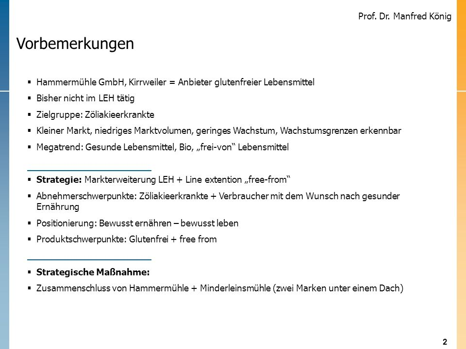 3 Prof. Dr. Manfred König Positionierung: Bewusst ernähren, bewusst leben