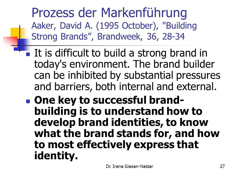 26 Managementprozess der Markenführung Markenpenetration Markenadaption- Controlling Kundenanalyse, Unternehmensressourcen Erreichung einer dominieren