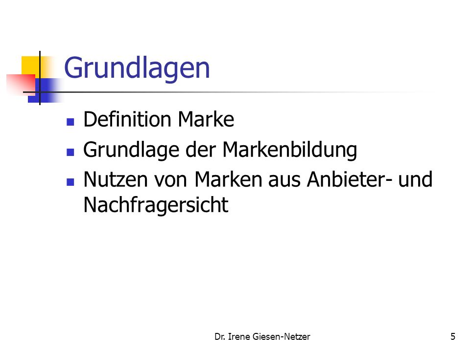 Dr. Irene Giesen-Netzer145 Beispiele Markenleitbilder