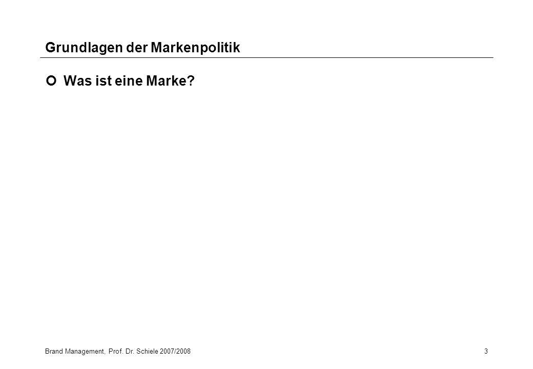 Brand Management, Prof. Dr. Schiele 2007/20083 Grundlagen der Markenpolitik Was ist eine Marke?