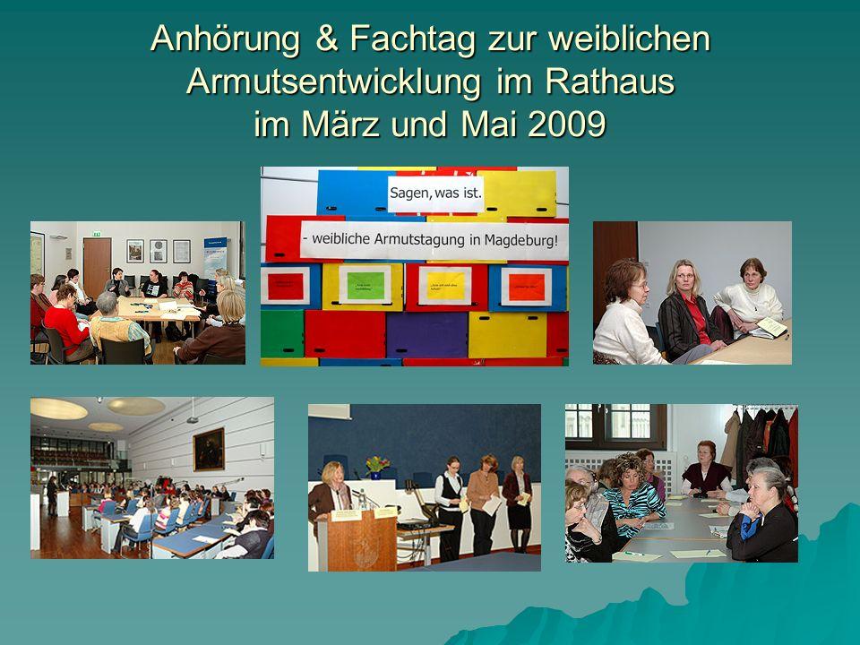 Anhörung & Fachtag zur weiblichen Armutsentwicklung im Rathaus im März und Mai 2009