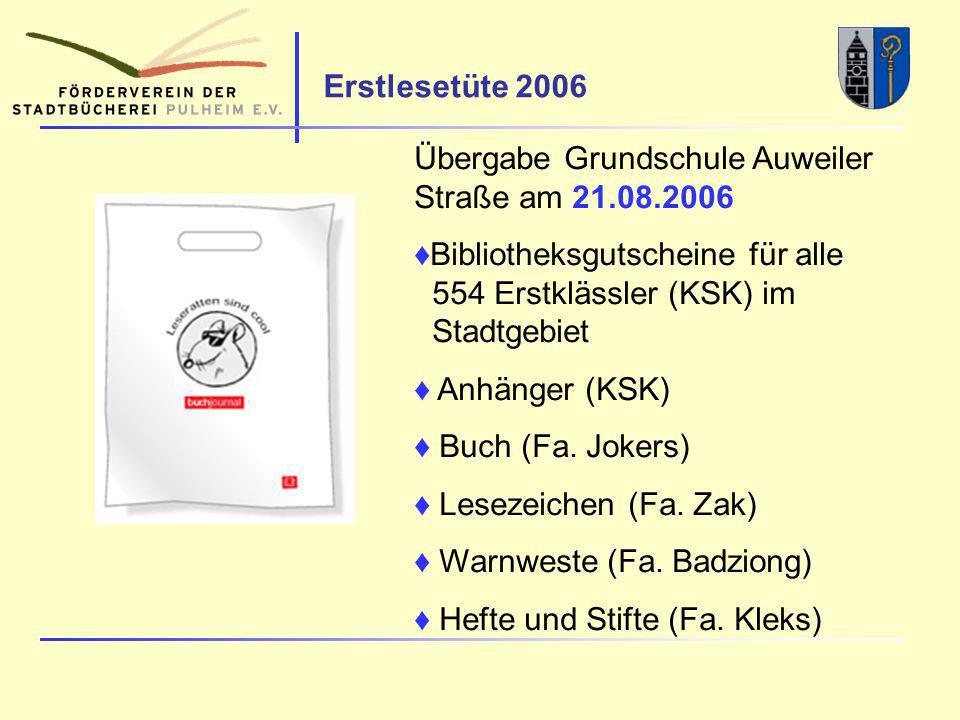 Erstlesetüte 2006 Übergabe Grundschule Auweiler Straße am 21.08.2006 Bibliotheksgutscheine für alle 554 Erstklässler (KSK) im Stadtgebiet Anhänger (KSK) Buch (Fa.