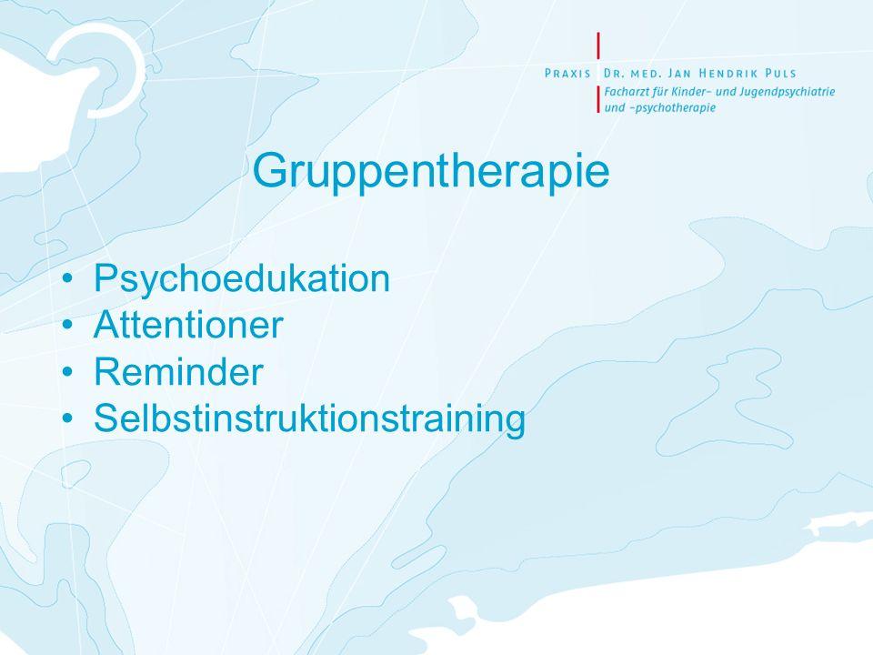 Gruppentherapie Psychoedukation Attentioner Reminder Selbstinstruktionstraining