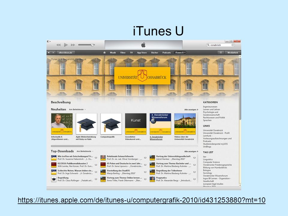 iTunes U https://itunes.apple.com/de/itunes-u/computergrafik-2010/id431253880?mt=10