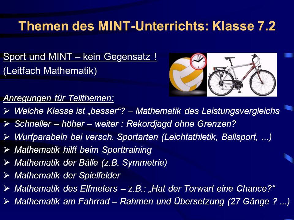 Themen des MINT-Unterrichts: Klasse 7.2 Sport und MINT – kein Gegensatz .