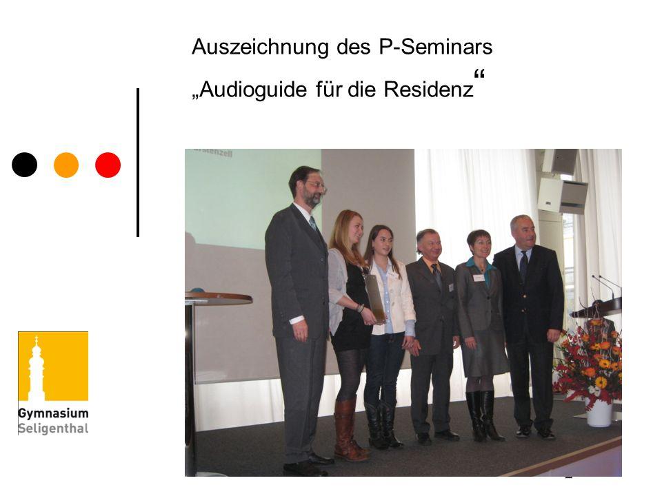 Auszeichnung des P-Seminars Audioguide für die Residenz