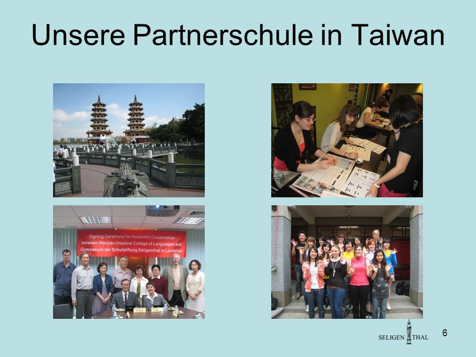 6 Unsere Partnerschule in Taiwan