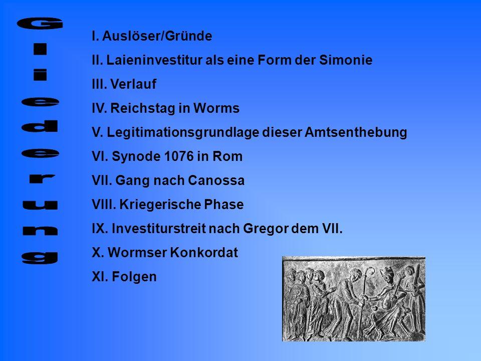 I. Auslöser/Gründe II. Laieninvestitur als eine Form der Simonie III. Verlauf IV. Reichstag in Worms V. Legitimationsgrundlage dieser Amtsenthebung VI