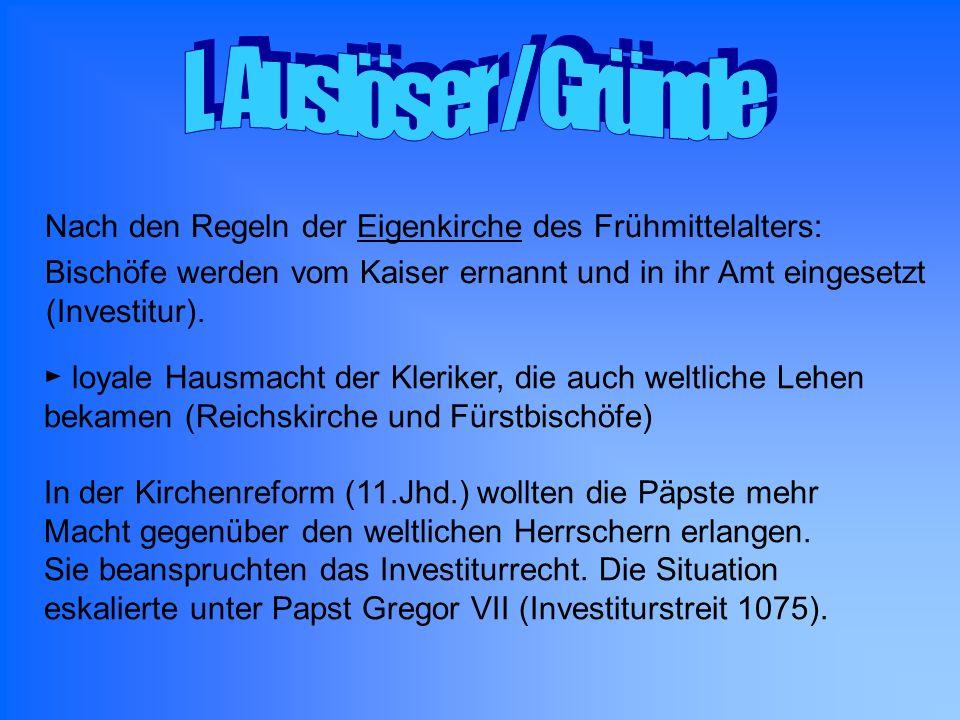 Nach den Regeln der Eigenkirche des Frühmittelalters: Bischöfe werden vom Kaiser ernannt und in ihr Amt eingesetzt (Investitur). loyale Hausmacht der