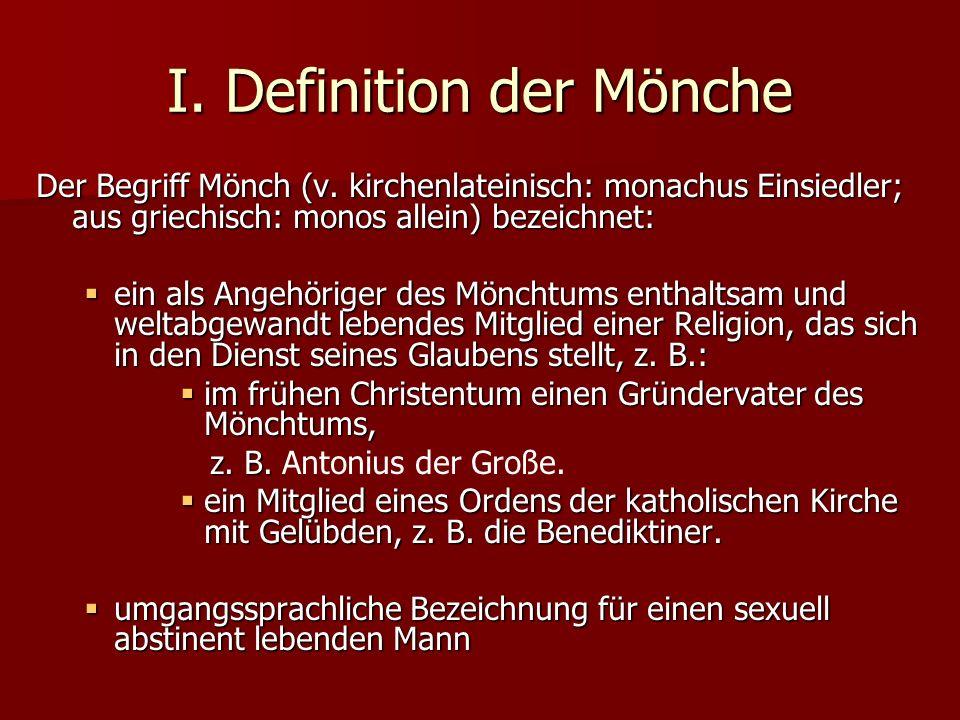 I.Definition der Mönche Der Begriff Mönch (v.