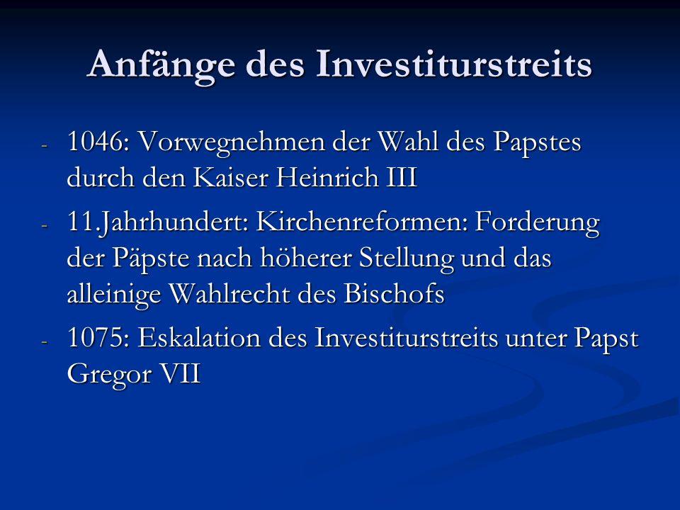 Definitionen Dualismus: Zweiheitslehre Dualismus: Zweiheitslehre Investitur: Ernennung von Bischöfen und Amtsträgern Investitur: Ernennung von Bischöf