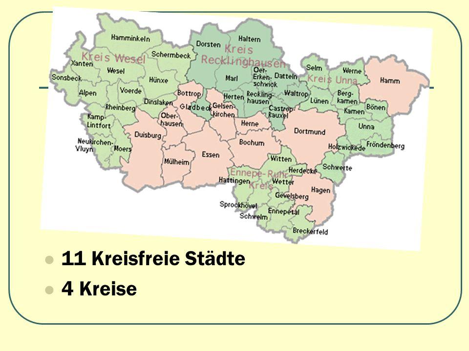 11 Kreisfreie Städte 4 Kreise