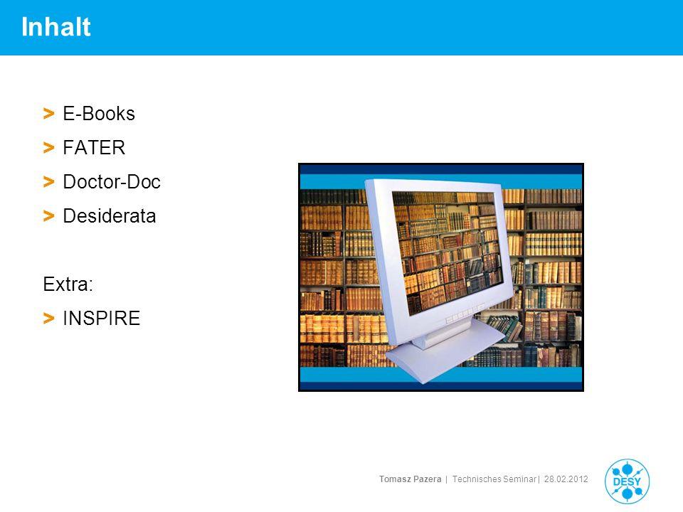 Tomasz Pazera | Technisches Seminar | 28.02.2012 Der Weg zum E-Book: http://library.desy.de Bibliothekskatalog E-Books