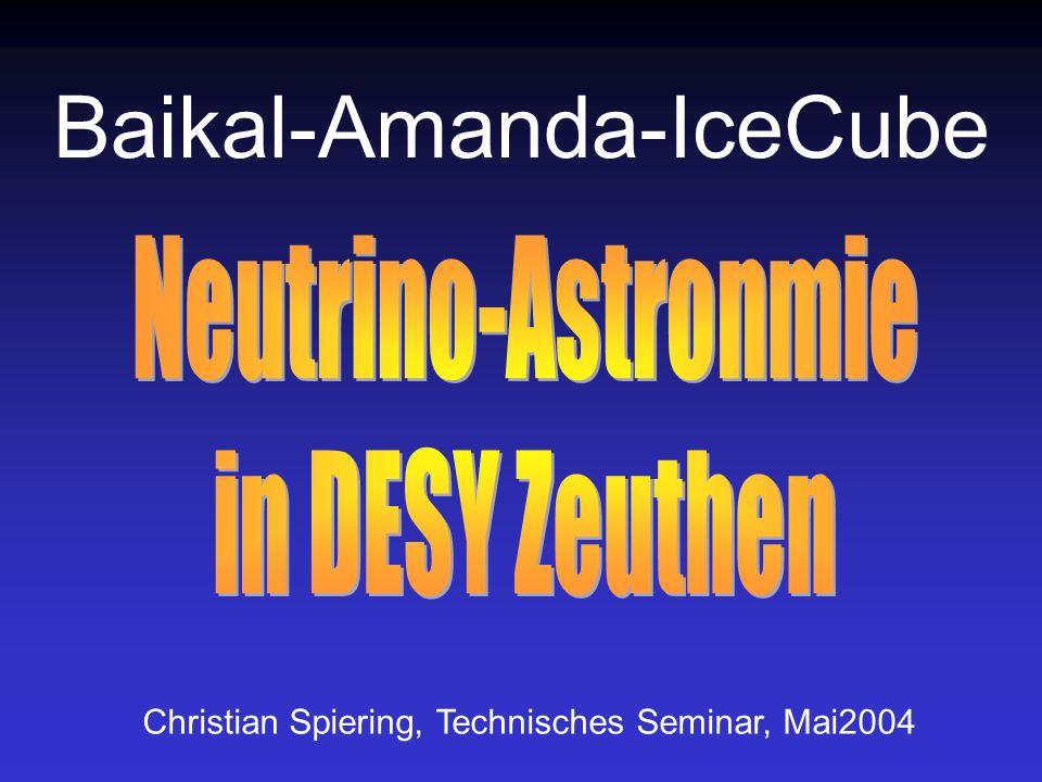 IceCube 1400 m 2400 m AMANDA South Pole IceTop - 80 Strings - 4800 PMT -Instrumentiertes Volumen: 1 km 3 -Installation: 2004-2010 ~ 80.000 atm.