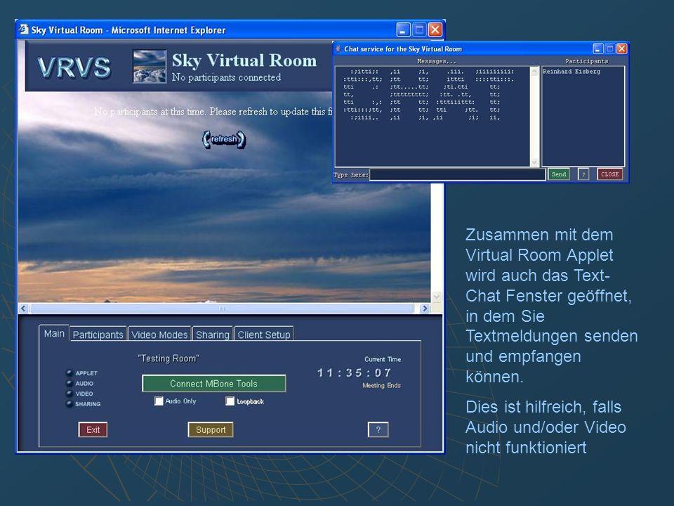 Hier Klicken um die MBone Tools für Audio und Video zu starten Dieses Fenster auf den erweiterten Desktop schieben