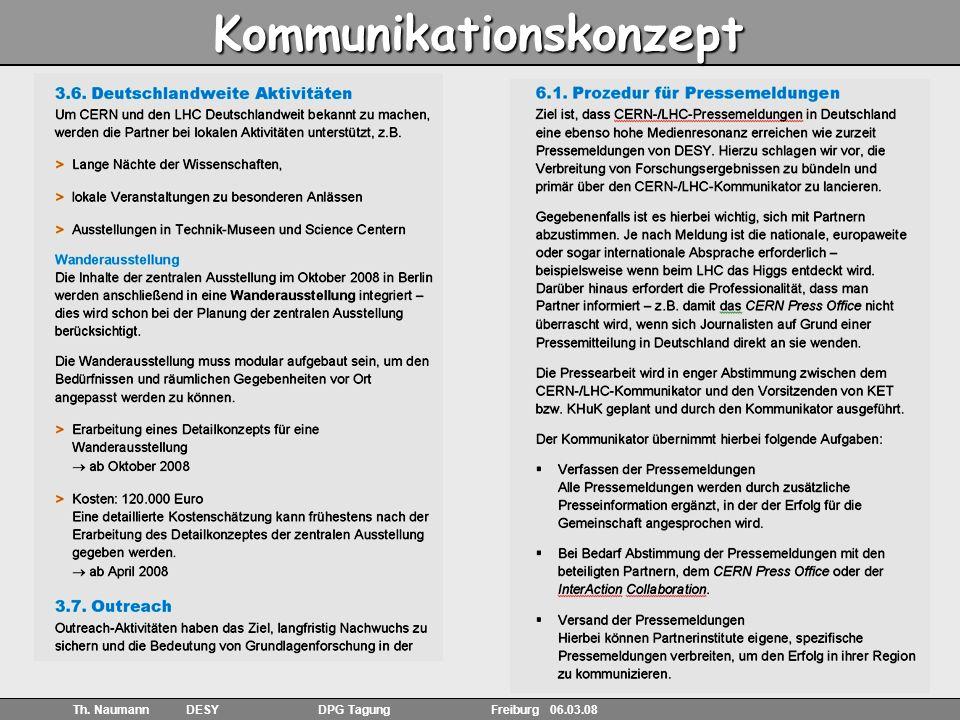 5 Th. Naumann DESY DPG Tagung Freiburg 06.03.08 Kommunikationskonzept