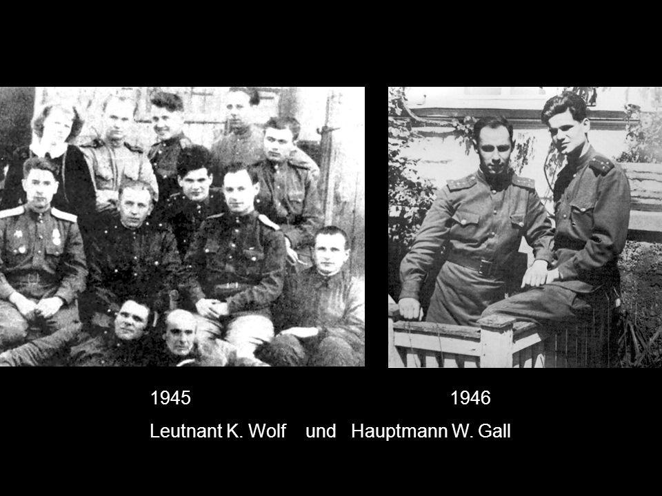 1945 1946 Leutnant K. Wolf und Hauptmann W. Gall