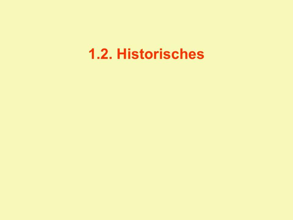 1.2. Historisches