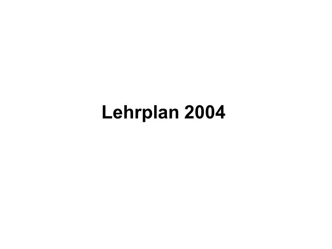 Lehrplan 2004