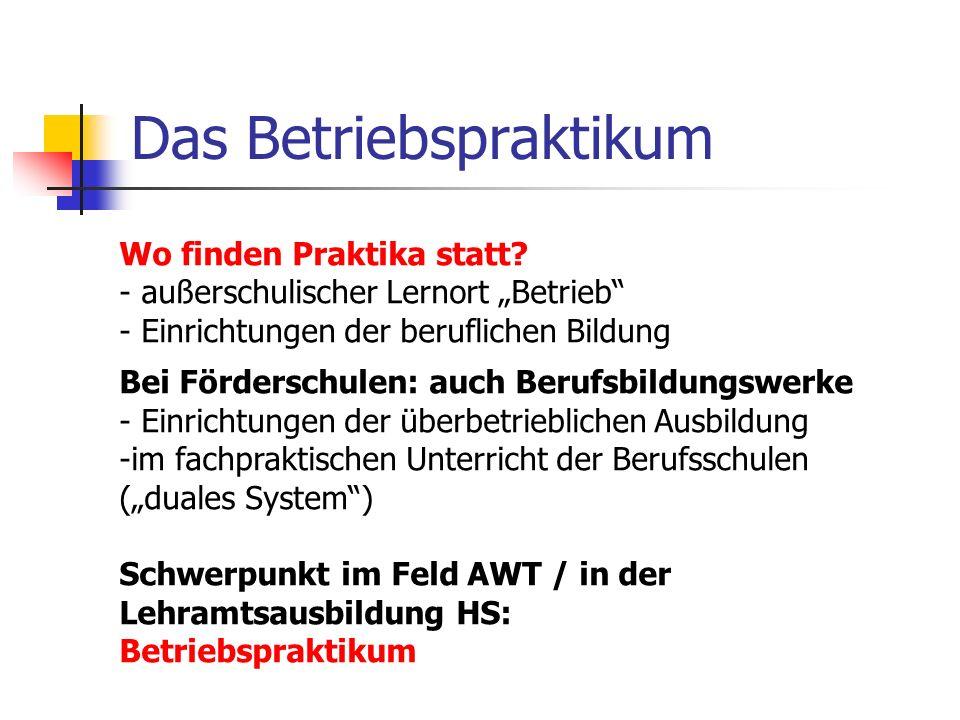 Das Betriebspraktikum Kurzer histor.