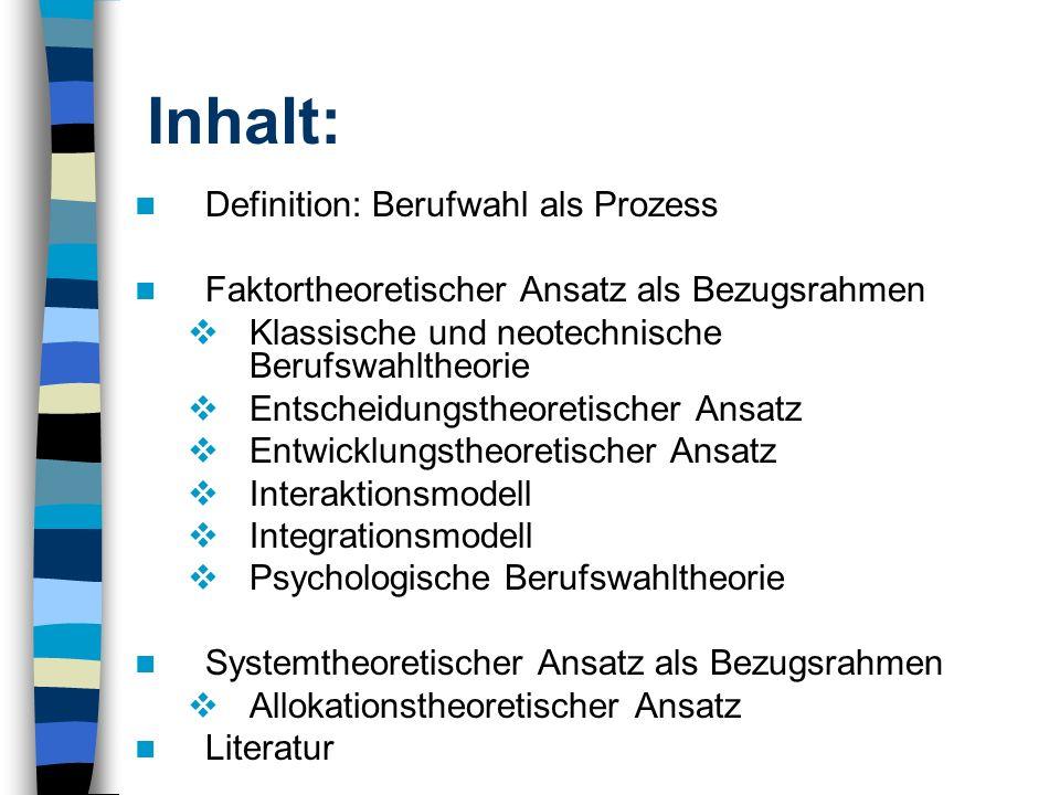 Systemtheoretischer Ansatz als Bezugsrahmen Dazu gehört: Der allokationstheoretische Ansatz Interaktionstheoretischer Ansatz Integrationstheoretischer Ansatz