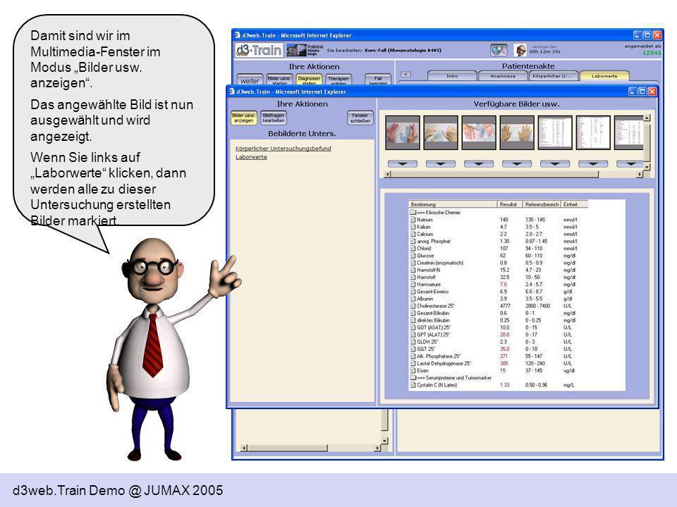d3web.Train Demo @ JUMAX 2005 Damit sind wir im Multimedia-Fenster im Modus Bilder usw. anzeigen. Das angewählte Bild ist nun ausgewählt und wird ange