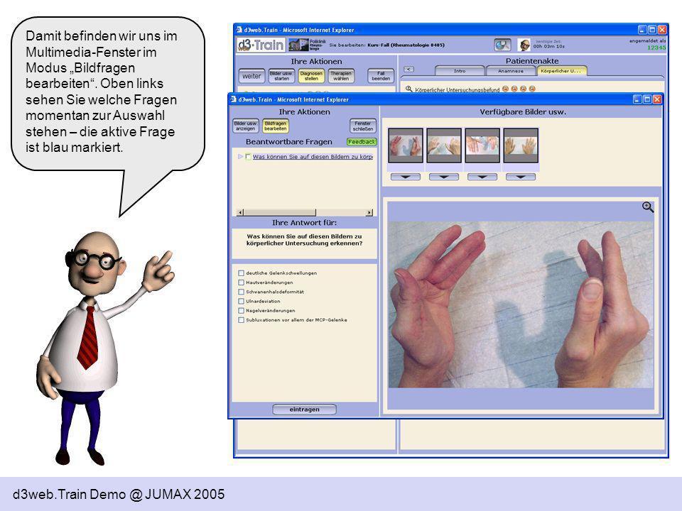 d3web.Train Demo @ JUMAX 2005 Sobald Sie den Fall abschließen, erhalten Sie eine Endergebnis, dass sich aus den Einzelleistungen zusammensetzt.