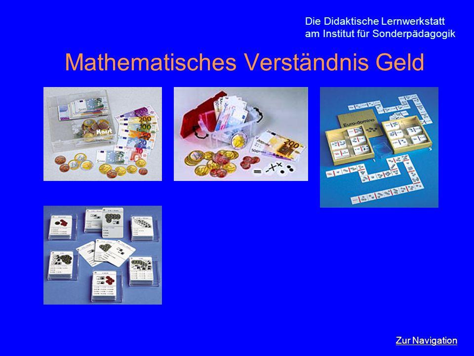 Die Didaktische Lernwerkstatt am Institut für Sonderpädagogik Mathematisches Verständnis Geld Zur Navigation
