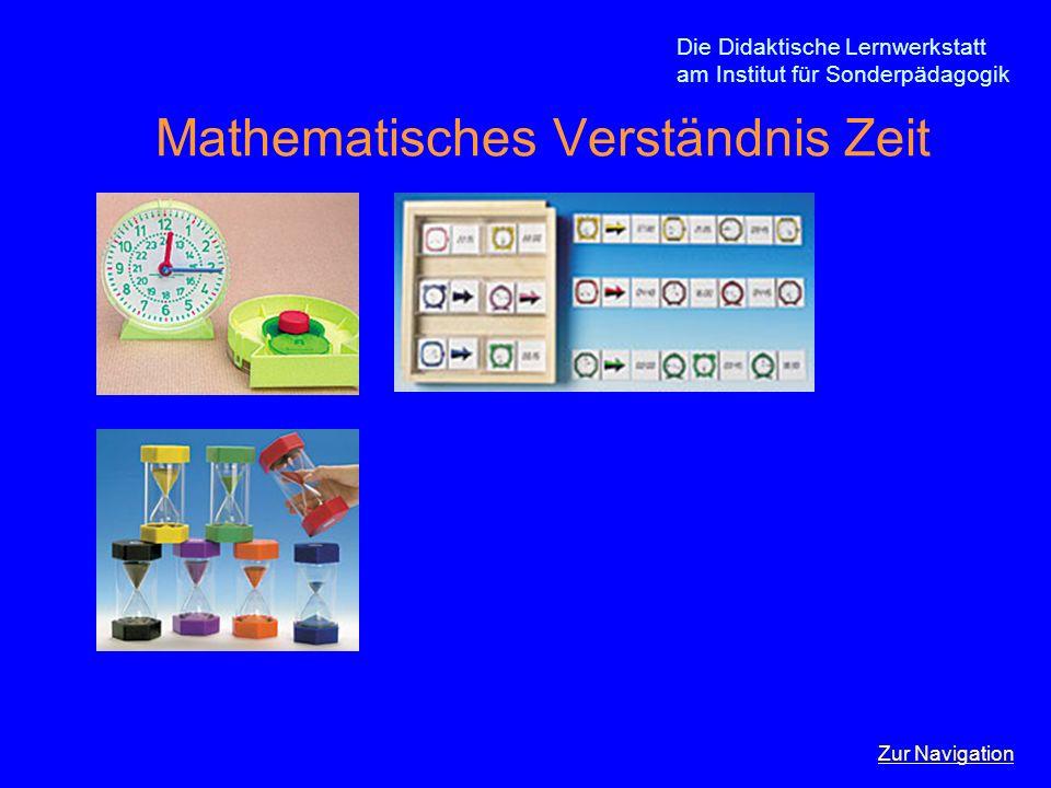 Die Didaktische Lernwerkstatt am Institut für Sonderpädagogik Mathematisches Verständnis Zeit Zur Navigation