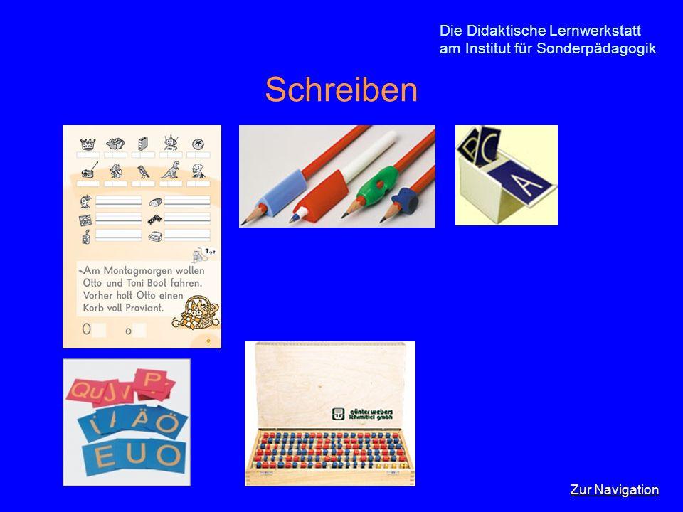 Die Didaktische Lernwerkstatt am Institut für Sonderpädagogik Schreiben Zur Navigation