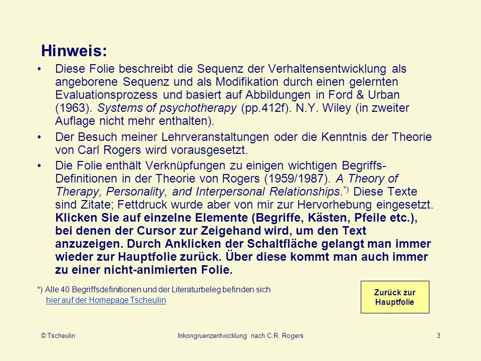 © TscheulinInkongruenzentwicklung nach C.R.Rogers4 1.