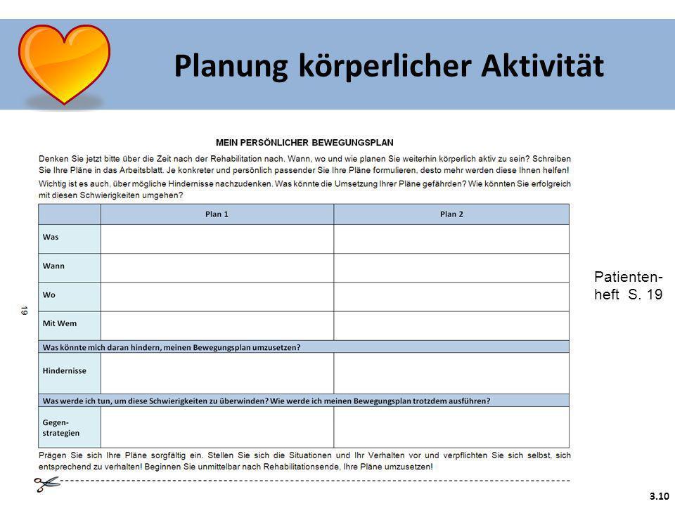 3.10 Planung körperlicher Aktivität Patienten- heft S. 19