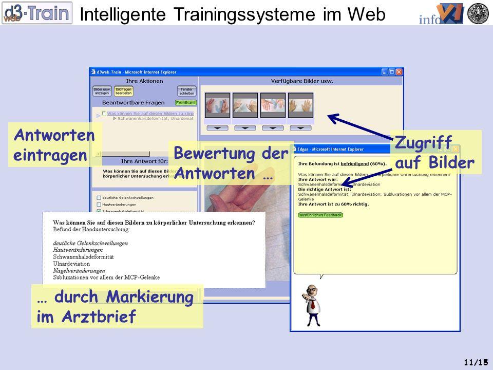 Intelligente Trainingssysteme im Web 10/15 Frage zur Untersuchung Bilder zur Untersuchung Ergebnis der Körperlichen Untersuchung
