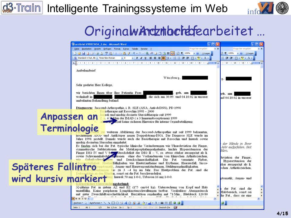 Intelligente Trainingssysteme im Web 3/15 Vorbereitung: Terminologien für Untersuchungen … als einfache Word- oder Text-Dateien, Diagnosenund Therapie