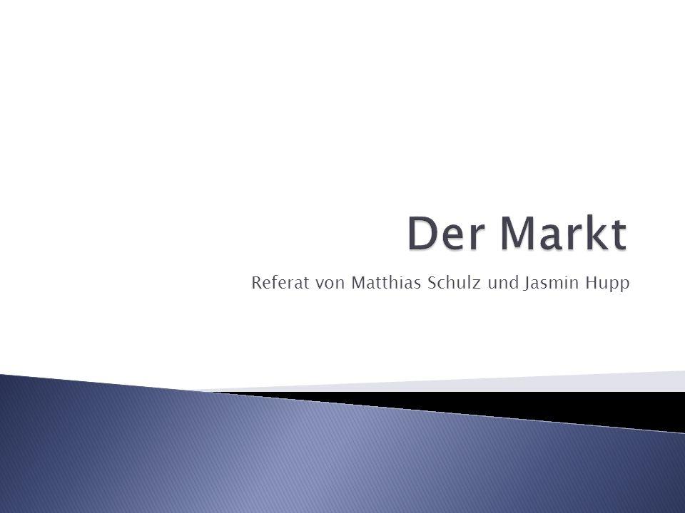 Referat von Matthias Schulz und Jasmin Hupp