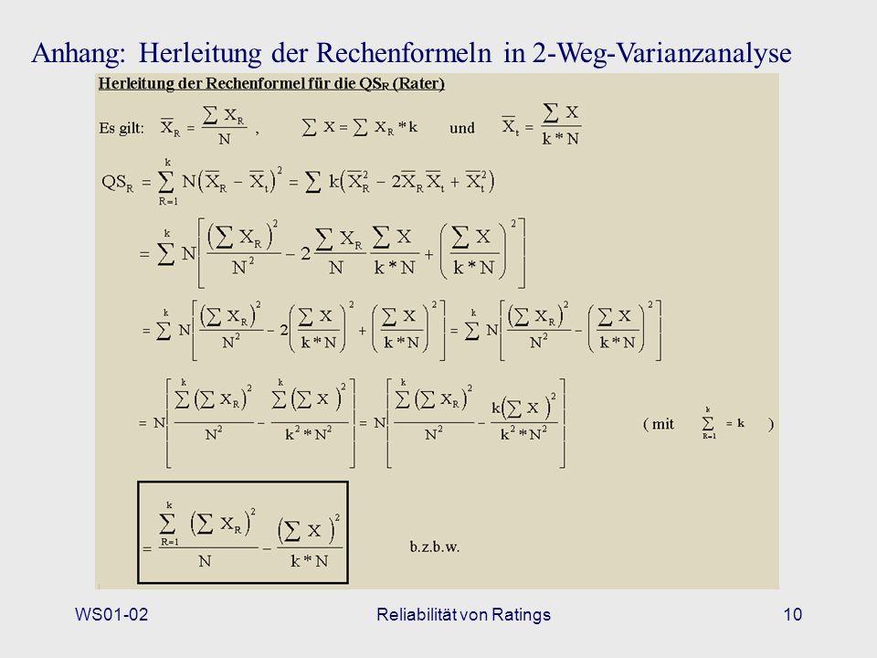 WS01-02Reliabilität von Ratings10 Anhang: Herleitung der Rechenformeln in 2-Weg-Varianzanalyse