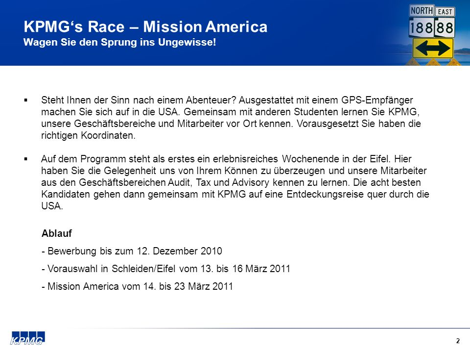 2 KPMGs Race – Mission America Wagen Sie den Sprung ins Ungewisse.