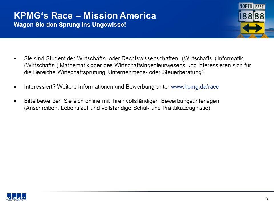 3 KPMGs Race – Mission America Wagen Sie den Sprung ins Ungewisse.
