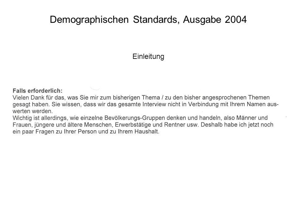 Demographischen Standards, Ausgabe 2004 Einleitung