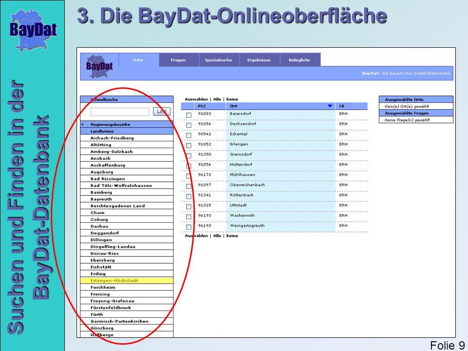 Suchen und Finden in der BayDat-Datenbank 3. Die BayDat-Onlineoberfläche Folie 9