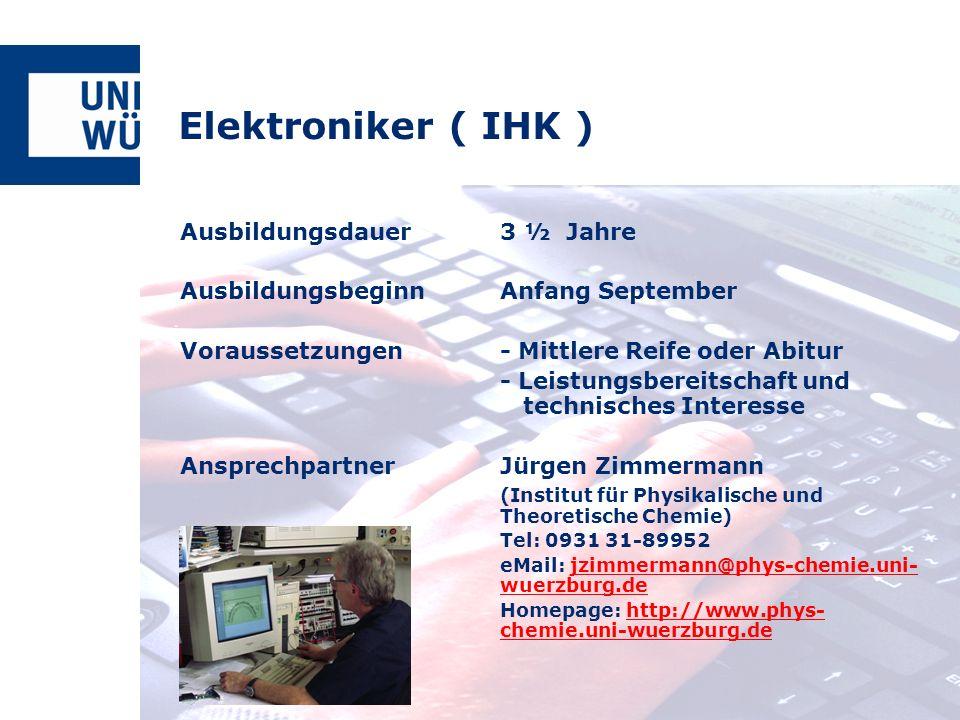 Ausbildungsdauer3 ½ Jahre AusbildungsbeginnAnfang September Voraussetzungen- Mittlere Reife oder Abitur - Leistungsbereitschaft und technisches Intere