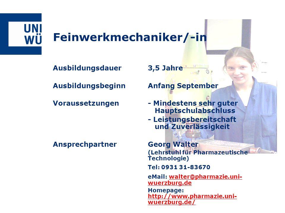 Feinwerkmechaniker/-in Ausbildungsdauer3,5 Jahre AusbildungsbeginnAnfang September Voraussetzungen- Mindestens sehr guter Hauptschulabschluss - Leistu
