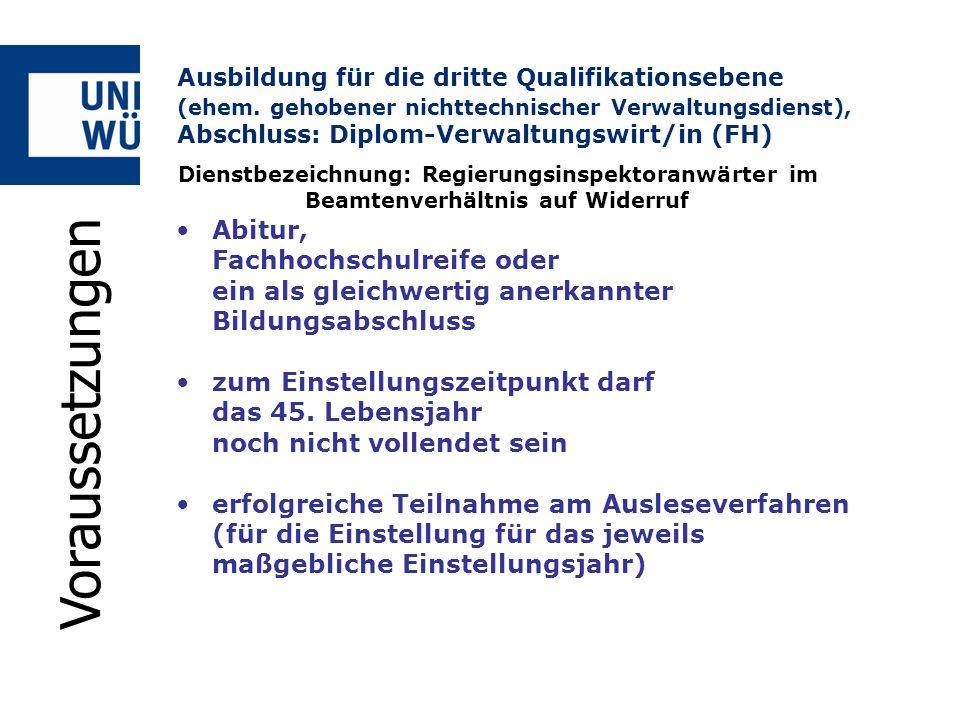 Ausbildung für die dritte Qualifikationsebene (ehem. gehobener nichttechnischer Verwaltungsdienst), Abschluss: Diplom-Verwaltungswirt/in (FH) Abitur,