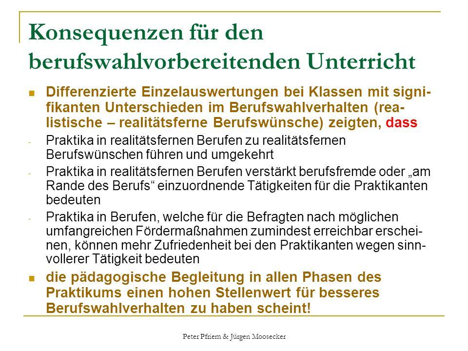 Peter Pfriem & Jürgen Moosecker Konsequenzen für den berufswahlvorbereitenden Unterricht Differenzierte Einzelauswertungen bei Klassen mit signi- fika