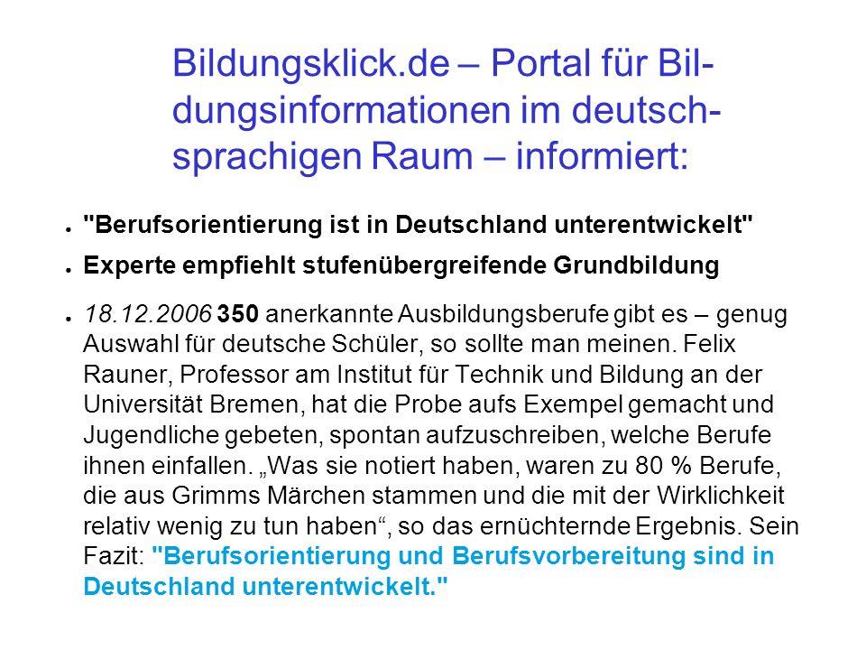 Bildungsklick.de – Portal für Bil- dungsinformationen im deutsch- sprachigen Raum – informiert: