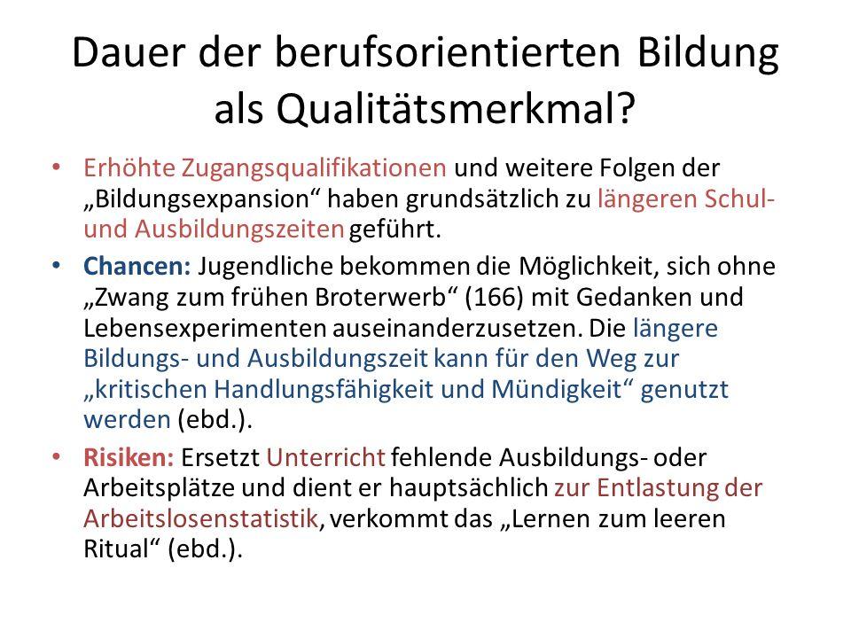 Dauer der berufsorientierten Bildung als Qualitätsmerkmal.