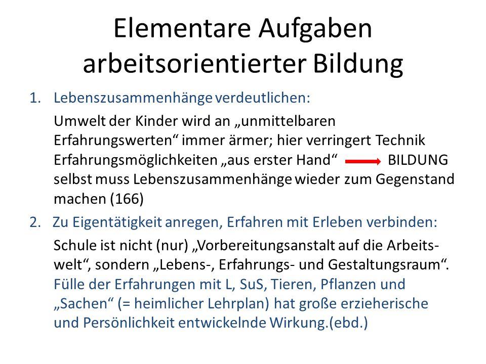Elementare Aufgaben arbeitsorientierter Bildung 3.